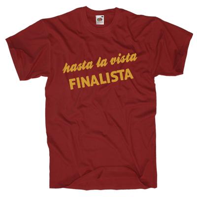 hasta la vista FINALISTA Shirt gestalten