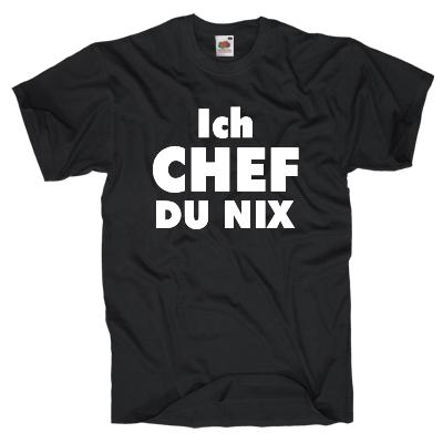 Ich Chef T-Shirt Shirt online mit dem Shirtdesigner gestalten