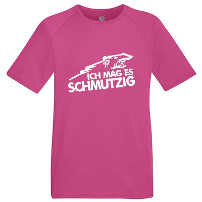 Ich mag es schmutzig Shirt Shirt online mit dem Shirtdesigner gestalten