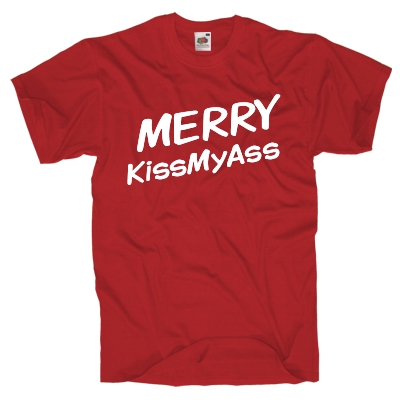 Merry KissMyAss Shirt online mit dem Shirtdesigner gestalten
