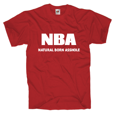 Natural born asshole Shirt Shirt gestalten