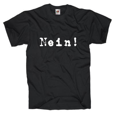 Nein T-Shirt Shirt gestalten