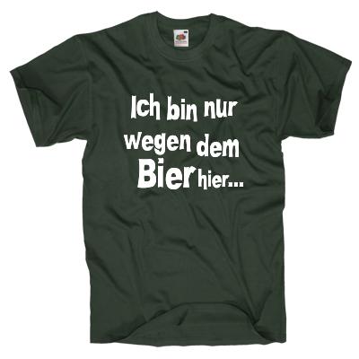 Nur wegen dem Bier hier Shirt online mit dem Shirtdesigner gestalten