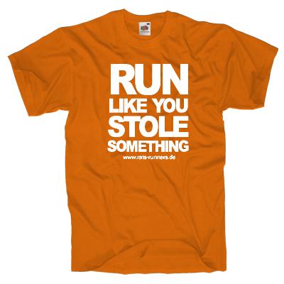 Run like you stole something Shirt Shirt online mit dem Shirtdesigner gestalten