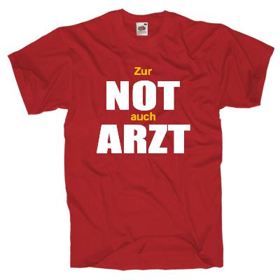 Zur Not-Arzt T-Shirt Shirt online mit dem Shirtdesigner gestalten