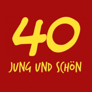 40 jung und schön T-Shirt bedrucken