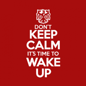 Dont keep calm, its time to wake up T-Shirt bedrucken