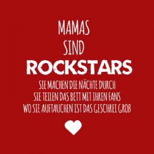 Mamas sind Rockstars T-Shirt bedrucken