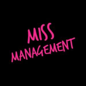 Miss Management T-Shirt bedrucken