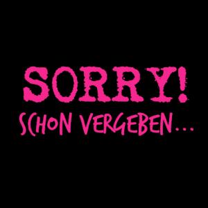 Sorry, schon vergeben... T-Shirt bedrucken