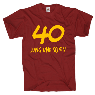 40 jung und schön Geburtstags Shirt gestalten