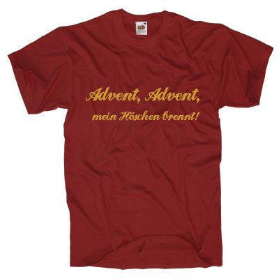 Advent, Advent, mein Höschen brennt! Shirt gestalten