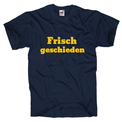 Frisch geschieden T-Shirt Shirt gestalten