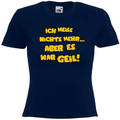 Ich weiss nichts mehr, aber es war geil! Shirt online mit dem Shirtdesigner gestalten