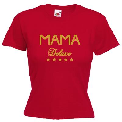 Mama Deluxe T-Shirt Shirt online mit dem Shirtdesigner gestalten