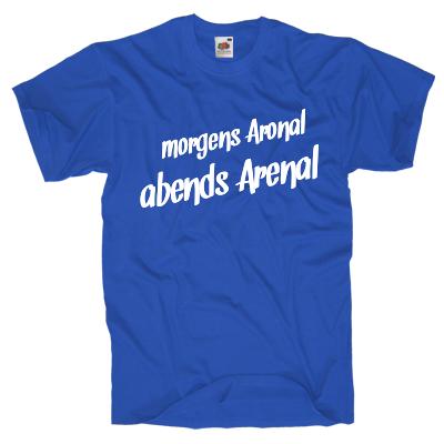 morgens Aronal, abends arenal Shirt online mit dem Shirtdesigner gestalten