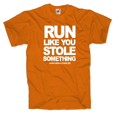 Run like you stole something Shirt Shirt online mit dem Shirtdesigner gestalten